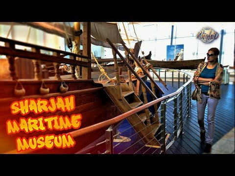 The Sharjah Maritime Museum