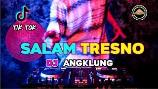 DJ SALAM TRESNO TRESNO RA BAKAL ILANG REMIX SLOW BEAT TERBARU 2020 DJ TANI