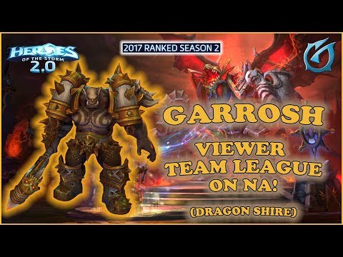Grubby | Heroes of the Storm 2.0 - Garrosh - Team League on NA! - 2017 S2 - Dragon Shire