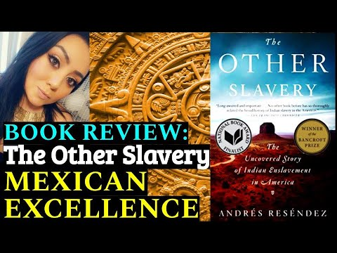 Indigeneous: BOOK REVIEW: The Other Slavery by Andres Resendez