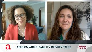 Amanda Leduc: Ableism and Disability in Fairy Tales