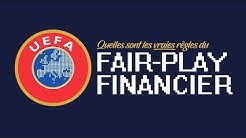 Quelles sont les règles exactes du Fair-Play Financier ?