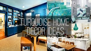 6 Turquoise Home Dcor ideas