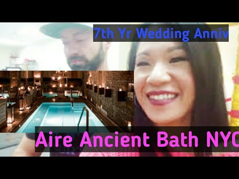 7th Year Wedding Anniversary at Aire Ancient Bath NYC Vlog