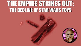 Star Wars Failure | Toy Sales in Decline as Disney Empire Strikes Out