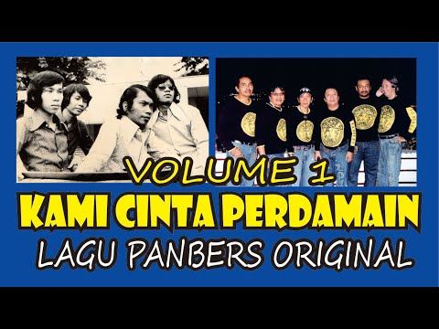 Kami Cinta Perdamaian - LAGU PANBERS ORIGINAL - ALBUM VOLUME 1