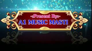 A1 Music Masti