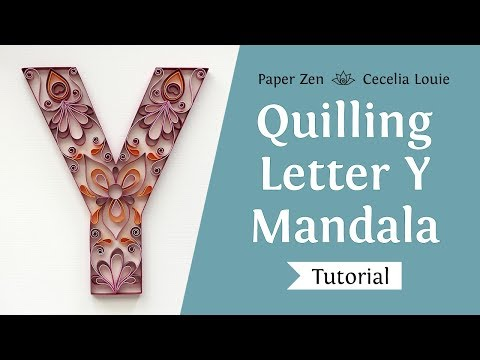 Quilling Letter Y - How to Make Mandala Monogram Pattern and Tutorial