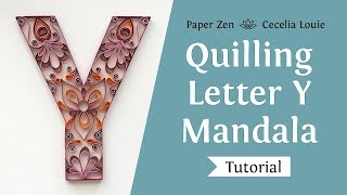 Quilling Letter Y   How To Make Mandala Monogram Pattern And Tutorial