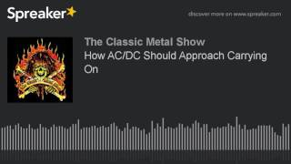 How AC/DC Should Approach Carrying On