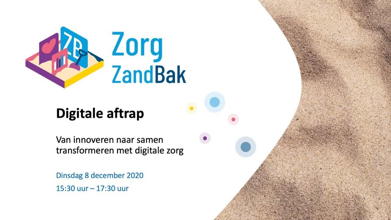 Bekijk hier de uitzending van de online startbijeenkomst van de Digitale ZorgZandBak op 8 december 2
