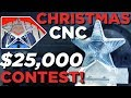 CNC Christmas Contest $25,000 in Prizes - Vlog #36