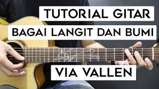 Download lagu (Tutorial Gitar) VIA VALLEN - Bagai Langit Dan Bumi | Mudah Dan Cepat Dimengerti Untuk Pemula