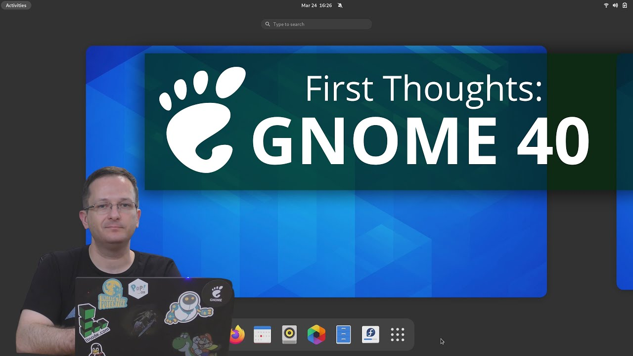 GNOME 40 - First Thoughts