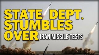STATE DEPT. STUMBLES OVER IRAN MISSILE TESTS