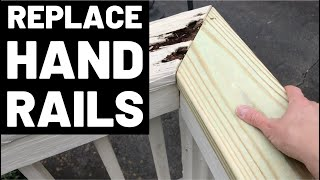 How To Replace Deck Handrails