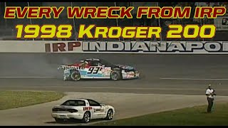 Every wreck from the 1998 Kroger 200 from Indianapolis Raceway Park | NASCAR Classic Races