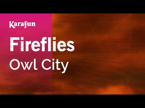 Karaoke Fireflies  Owl City *