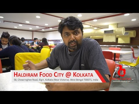 কোলকাতার হলদীরাম-এর মজার খাবার - Tasty Foods of Haldiram @ Kolkata