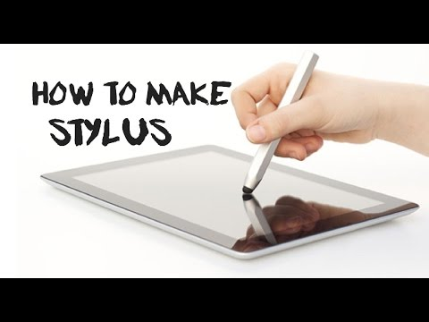 How to make a touchscreen stylus for tablet and smartphone