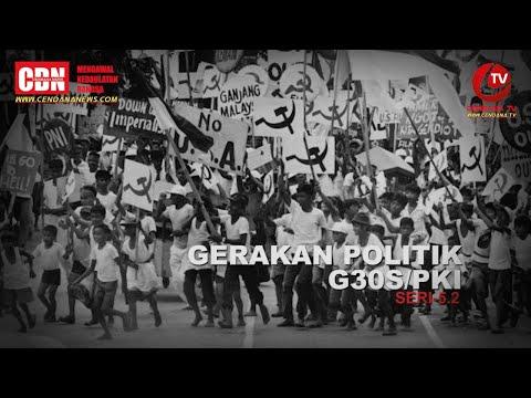 Presiden Soeharto (10) : G30S/PKI Seri 5.2 | Gerakan Politik G30S/PKI