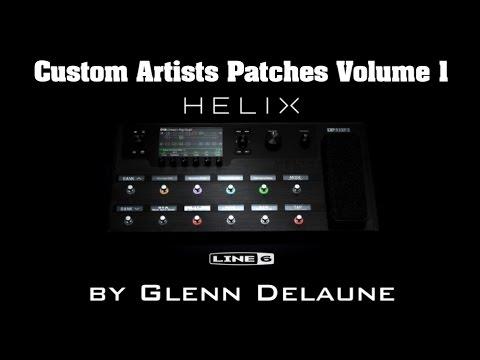 Line 6 Helix Custom Artists Patches by Glenn DeLaune FULL Demo