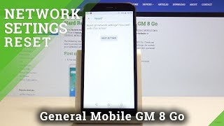 How to Reset Network Settings in GENERAL MOBILE GM 8 Go - Restore Network