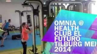 NIEUW @ Health Club el futUro: OMNIA