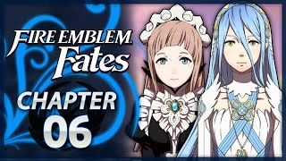 Fire Emblem Fates: Revelation - Chapter 6 - Into The Ground