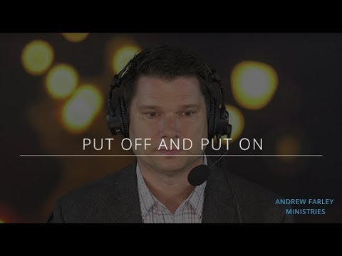 Put Off and Put On | Andrew Farley