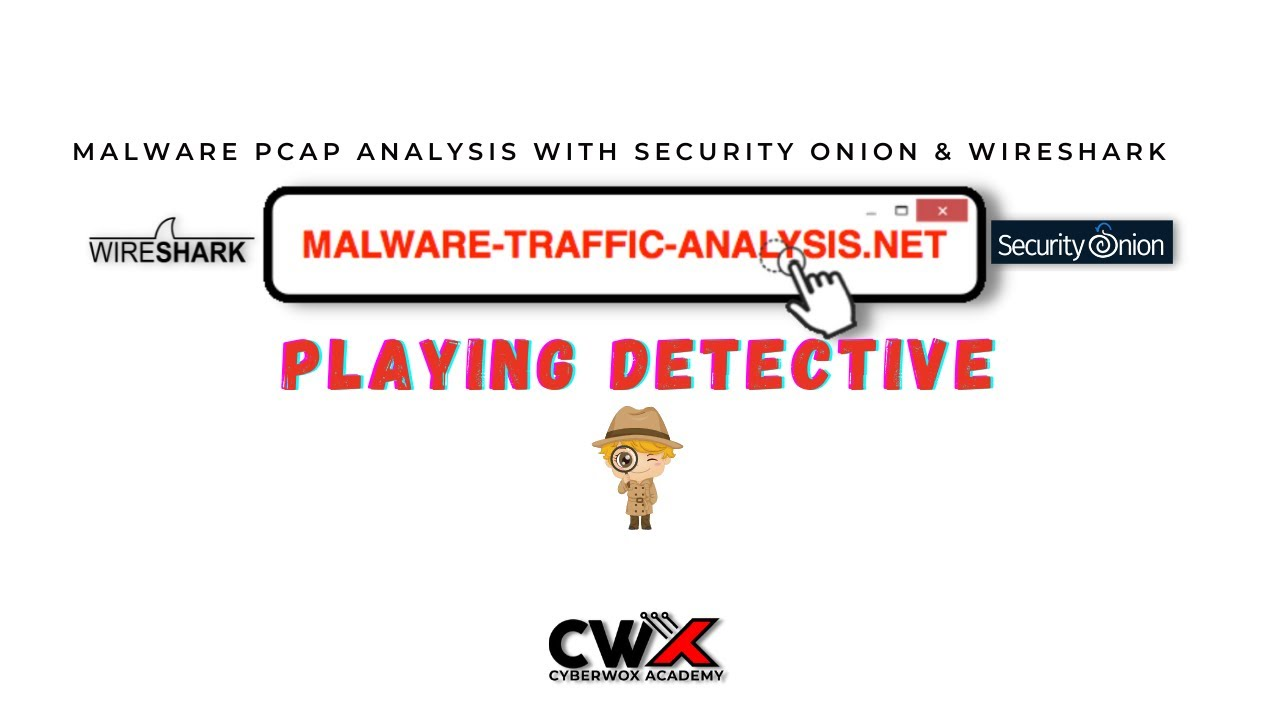 Malware Traffic Analysis with Security Onion & Wireshark   Playing Detective