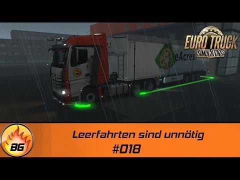 ETS2 - Burning Gamers #018 | Leerfahrten sind unnötig | Let's Play [HD]