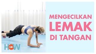 Cara Mengecilkan Lengan Tanpa Diet dan Gym   Video Fitness Pemula