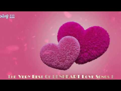 The Very Best Of BENHEART Love Songs 1 (2 Hrs Of Nonstop Love Songs )