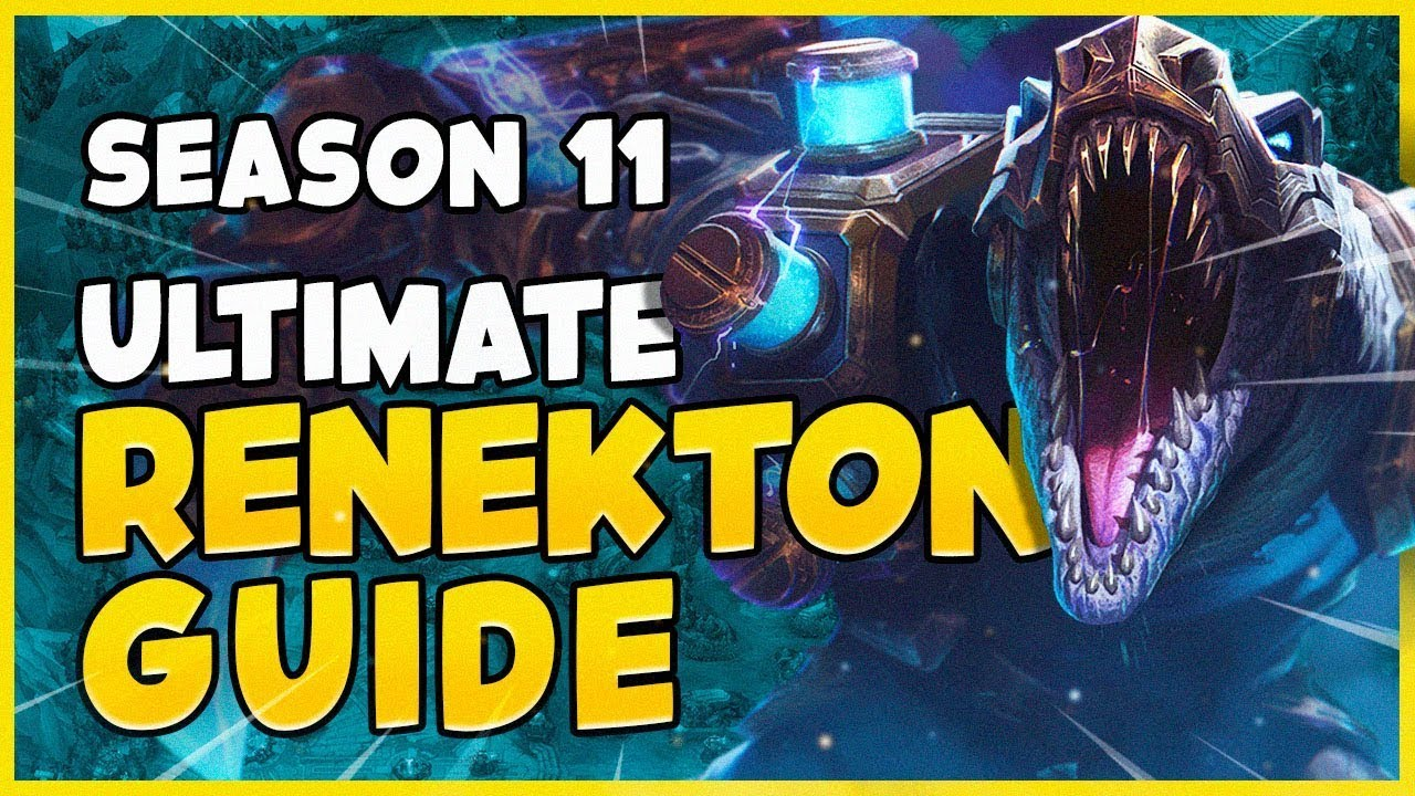 The Ultimate Renekton Guide For Season 11 Patch 10 23 Rto League Of Legends Youtube