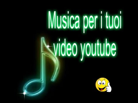 Musica gratis per i tuoi video