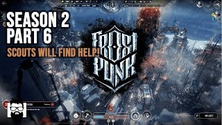 Frostpunk - Season 2 - Part 6 - The Scouts Will Find the Answer!