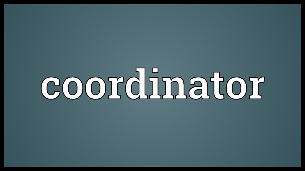 Coordinator Meaning