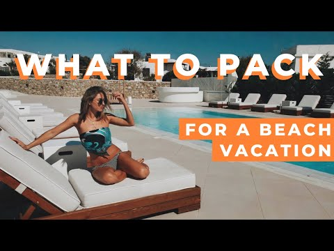 WHAT TO PACK FOR A BEACH VACATION | MEXICO