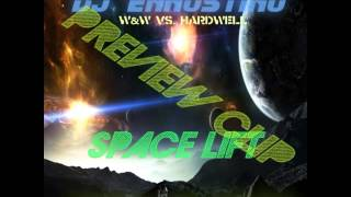 ww vs hardwell   space lift dj ennostino mashup 2014 preview