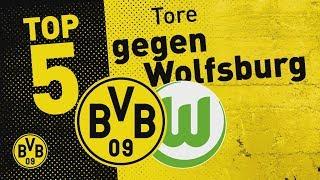 Top 5 Goals | Götze, Sahin & More: BVB - VfL Wolfsburg
