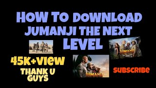 How to download jumanji the next level in hindi || 480p || 720p || full hd