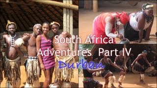 South Africa Adventures IV: Durban