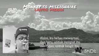 Monkey to millionaire - merah (Lyric)