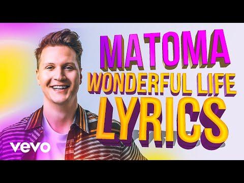 MATOMA - Wonderful Life (Mi Oh My) Lyric Video With Chuck