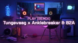 Alan Walker, K-391, Tungevaag , Mangoo - PLAY (Tungevaag x Anklebreaker, B2A Remix)