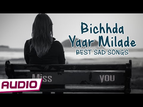 Bichhda Yaar Milade By Mohmmad Aziz, Sukhwinder Singh | Best Hindi Sad Songs