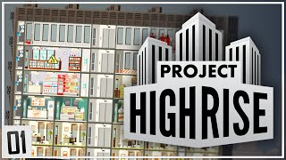 Project Highrise | MAGNIFICENT TOWERS | Part 1
