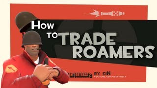 TF2: How to trade roamers
