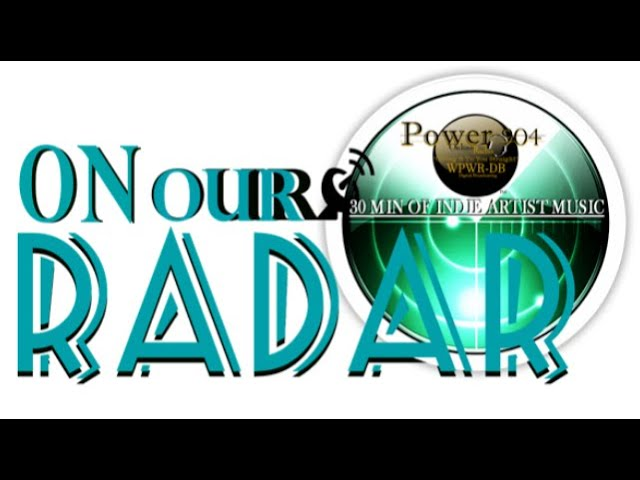 """ON OUR RADAR ""  EP 1"